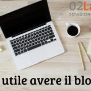 utilità del blog aziendale o personale